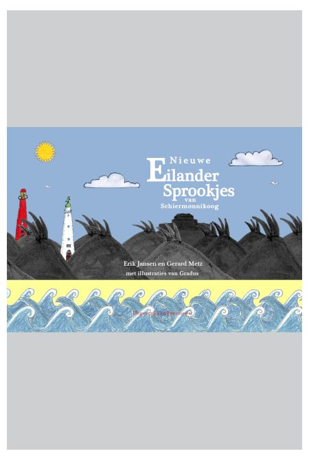 Schiermonnikoog nieuwe Eilander sprookjes
